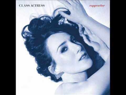 Class Actress - Keep You