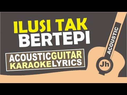 Hijau Daun - Ilusi Tak Bertepi (Karaoke Acoustic)