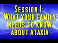 Ataxia Awareness - What Your Family Needs to Know About Ataxia