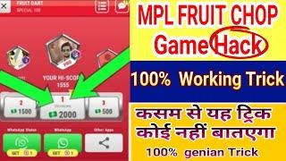 Mpl Fruit Chop Game Trick  2019 | Mpl Fruit Chop Game #modApk | Fruit chop game unlimited trick 2019