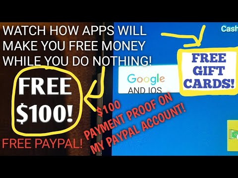 How To Make $100 Free Money With Apps That Pay You To Do