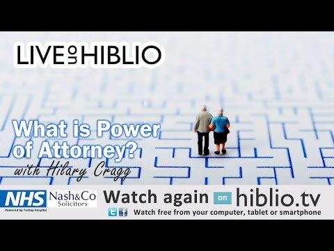 Hiblio TV - What is Power of Attorney with Nash & Co Solicitors