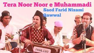 Tera Noor Noor e Muhammadi Ya Khwaja by Saed Farid Nizami Qawwal