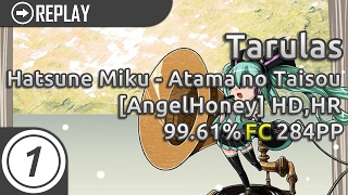 Tarulas   Hatsune Miku - Atama no Taisou [AngelHoney] HDHR FC 99.61% #1 284pp