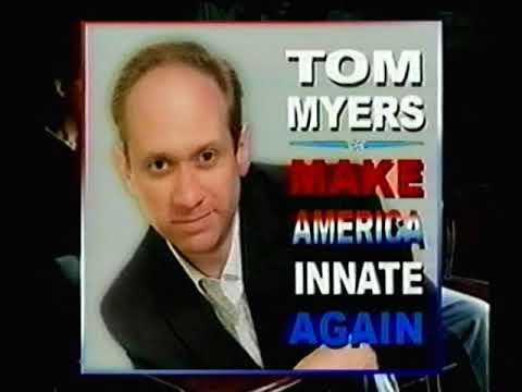 Tom Myers - Make America Innate Again