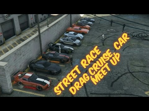 Gta Online Car Meet Up Cruise Street Race Hd Youtube