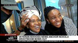 Noxolo Grootboom Farewell I Doyen Of IsiXhosa News Bows Out After 37 Years At SABC