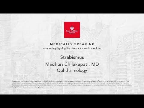 Medically Speaking: Strabismus, Madhuri Chilakapati, MD