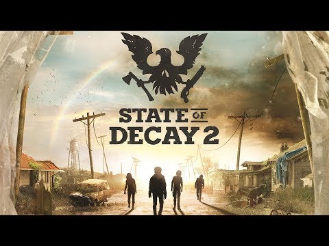 State of Decay 2 Gameplay Impressions - The Zombie Apocalypse Returns