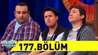 Güldür Güldür Show 177.Bölüm (Tek Parça Full HD)