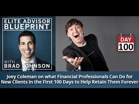 Joey Coleman on What Financial Advisors Can Do in The First 100 Days to Keep Clients Forever