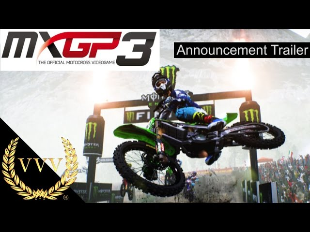 MXGP 3 Announcement Trailer PS4, Xbox One & PC