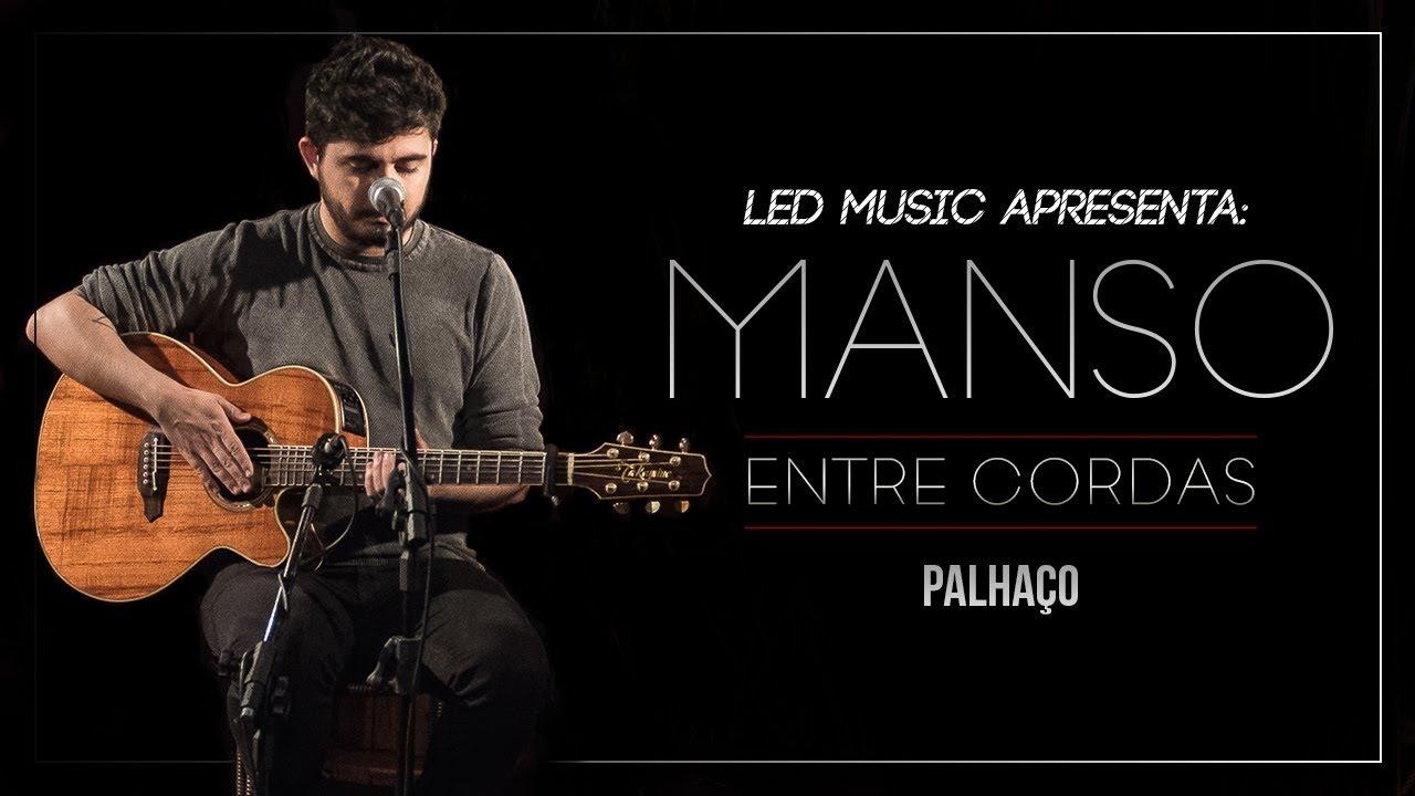 Download Manso - Palhaço (Entre Cordas)