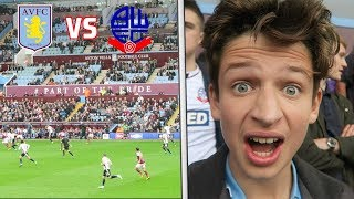 ASTON VILLA vs BOLTON WANDERERS - VLOG - WHY CAN'T WE SCORE?!??!