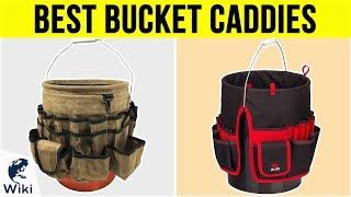 10 Best Bucket Caddies 2019