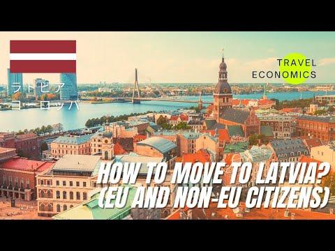 How to Move to Latvia? (Visa, Residence Permit, EU and Non-EU Citizens)