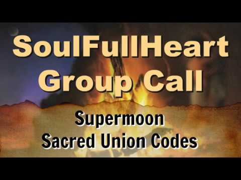 Supermoon Sacred Union Codes- Teachings and Guided Meditation