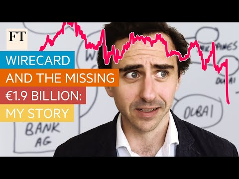 Wirecard and the missing €1.9bn: my story | FT