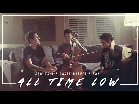 All Time Low (Jon Bellion) - Sam Tsui,...