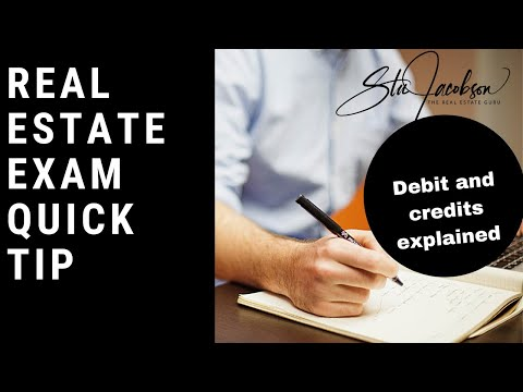 Real estate exam quick tip -- Debits and credits explained