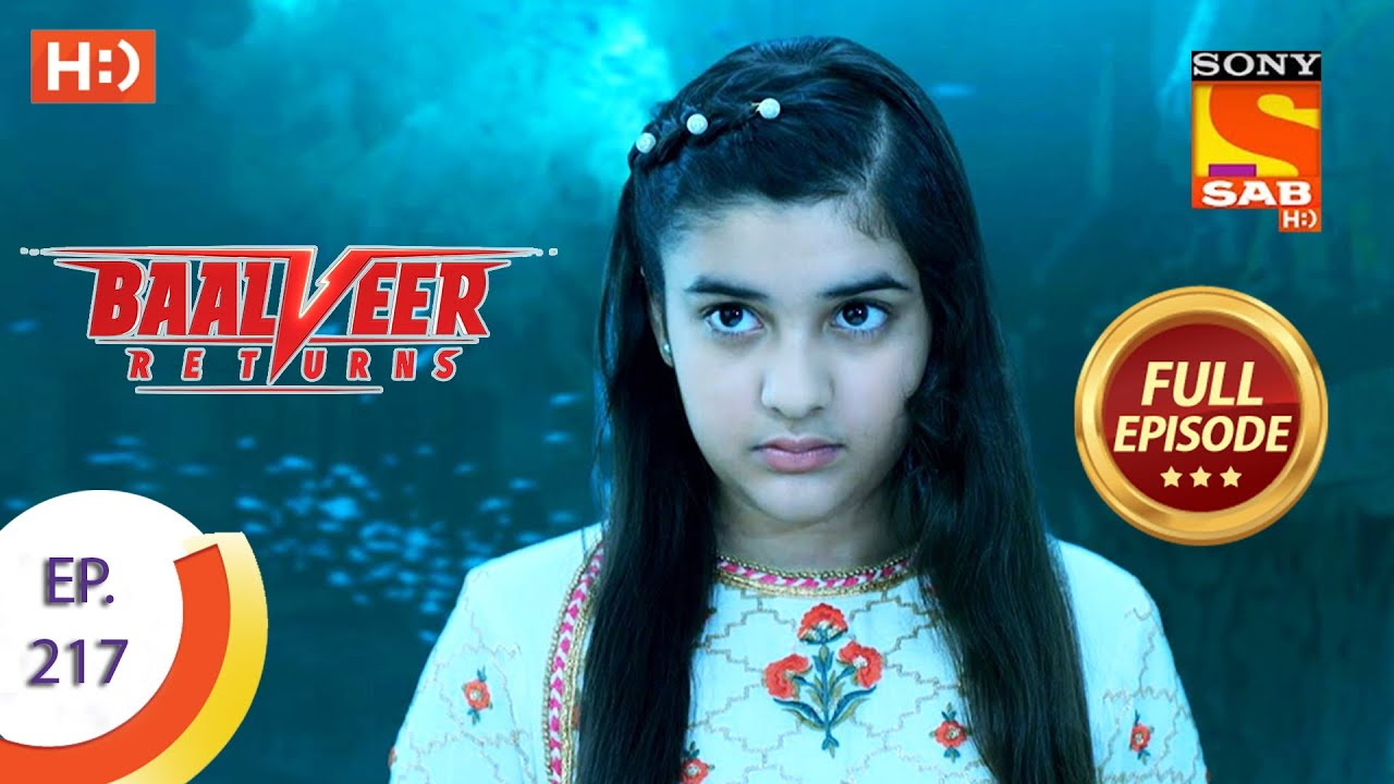 Download Baalveer Returns - Ep 217 - Full Episode - 21st October 2020