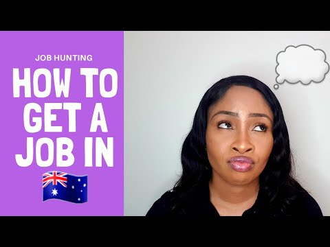 HOW TO GET A JOB IN AUSTRALIA AS A FOREIGNER || STEP-BY-STEP (MUST WATCH)