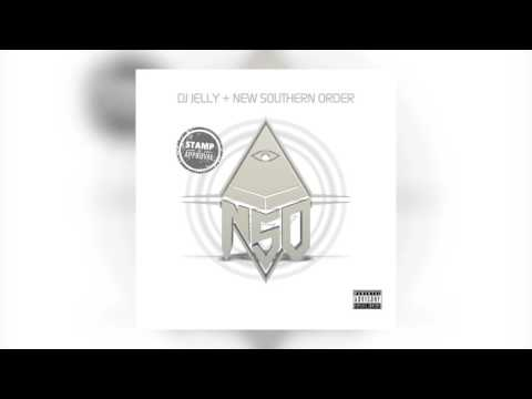 DJ Jelly + New Southern Order - Stamp Of Approval (Full Mixtape)