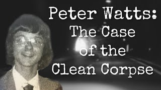 Peter Watts: The Case Of The Clean Corpse