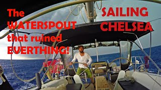 Ep 34 - Sailing Chelsea - The Tornado that ruined everything!