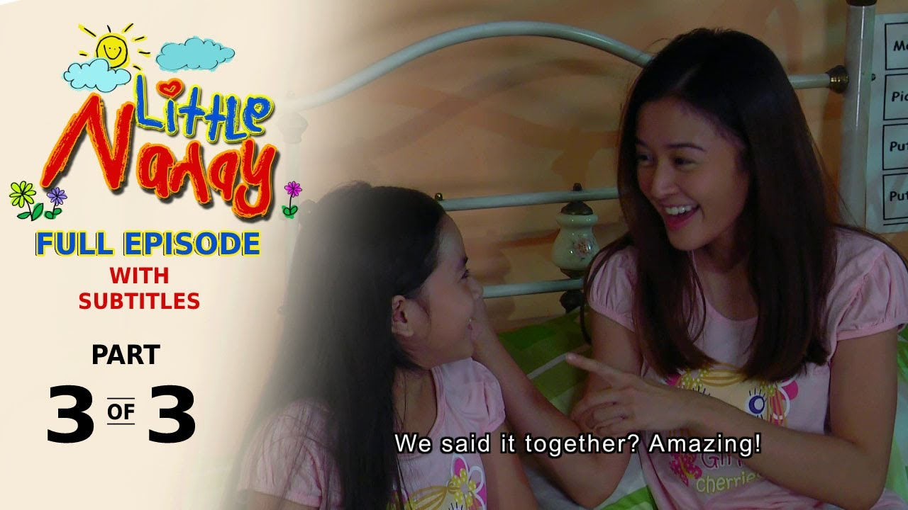 Download Little Nanay: Full Episode 88 (Part 3/3) | with English subs