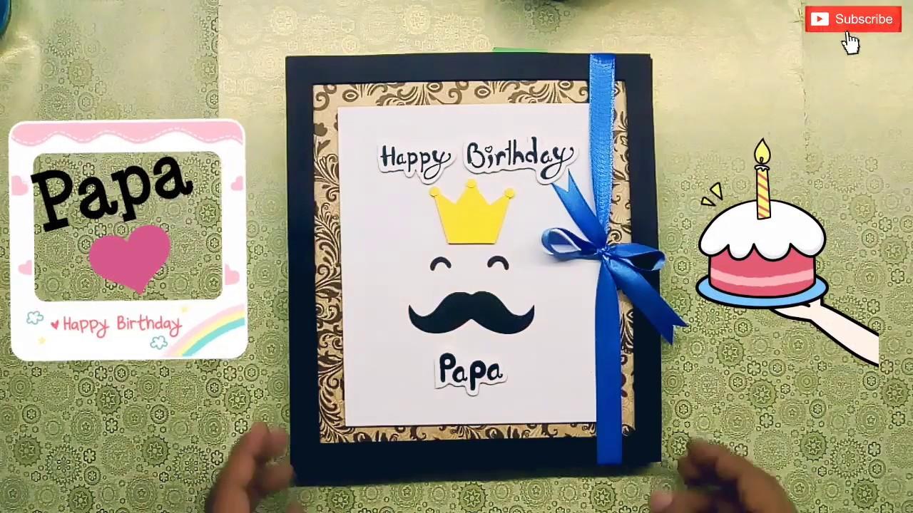 best birthday card for father  handmade birthday gift