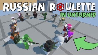 RUSSIAΝ ROULETTE in Unturned! - Only One Player Survives..