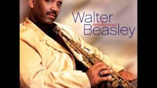 Good Times - Walter Beasley