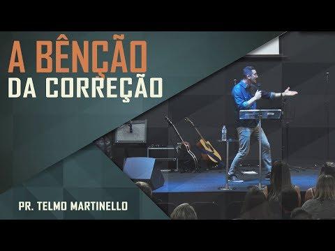 A bênção da correção - Pr. Telmo Martinello