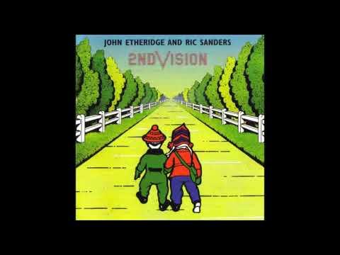 John Etheridge and Ric Sanders - 2nd Vision  (full album)