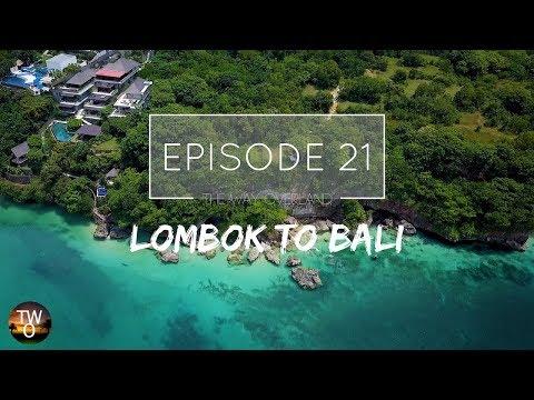 LOMBOK TO BALI INC. NUSA PENIDA - The Way Overland - Episode 21