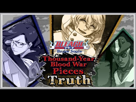 Bleach Brave Souls Event Story - Thousand Year Blood War Pieces Truth