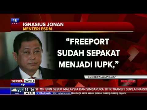 Freeport Setuju Ubah Status Jadi IUPK
