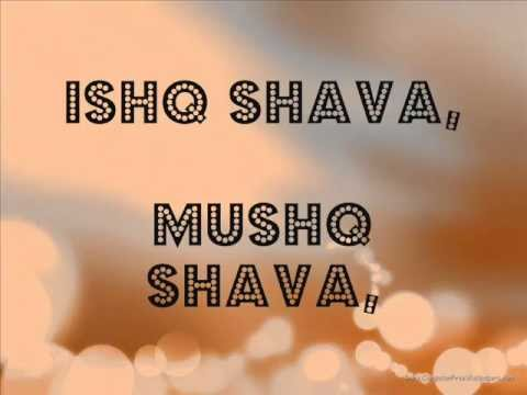 Ishq Shava (Jab Tak Hai Jaan) Full Song and Lyrics