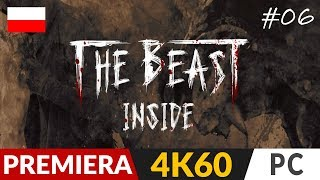The Beast Inside PL  odc.6 (#6)  Ech (opis) | Gameplay po polsku 4K