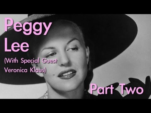 Peggy Lee (PART 2/2) | Wild Women of Song