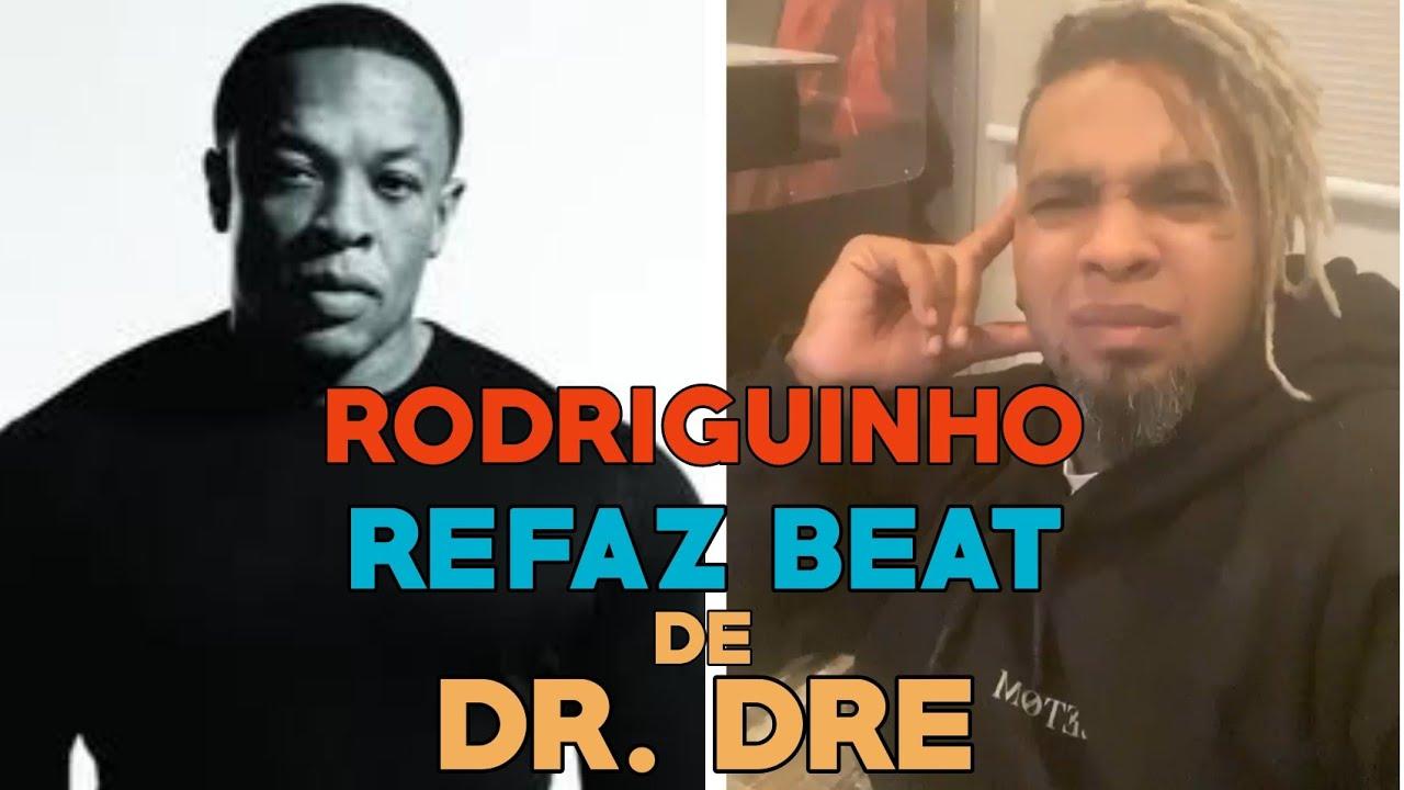 RODRIGUINHO REFAZ BEAT DA MÚSICA DO DR.DRE