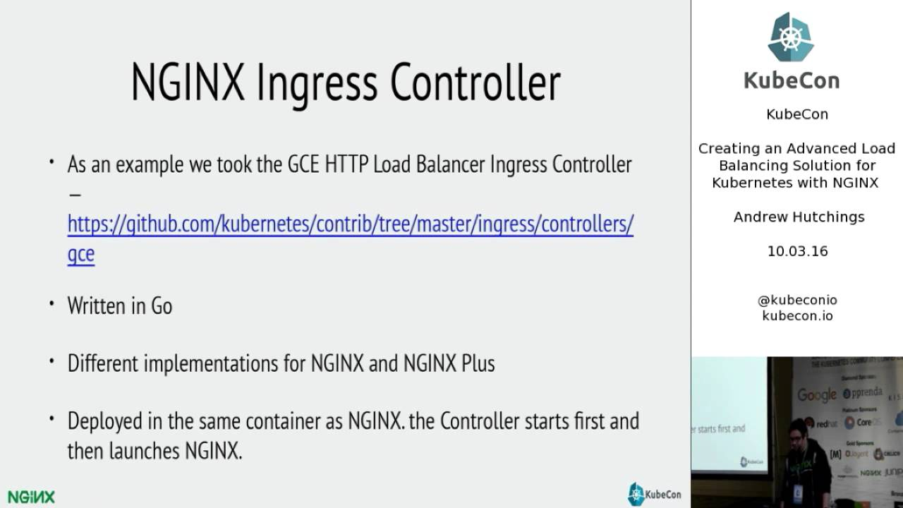 Day 1, Creating an Advanced Load Balancing Solution for Kubernetes with NGINX; KubeCon EU 2016