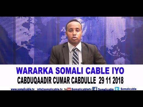 WARARKA SOMALI CABLE IYO CABDUQAADIR CUMAR CABDULLE 29 11 2018
