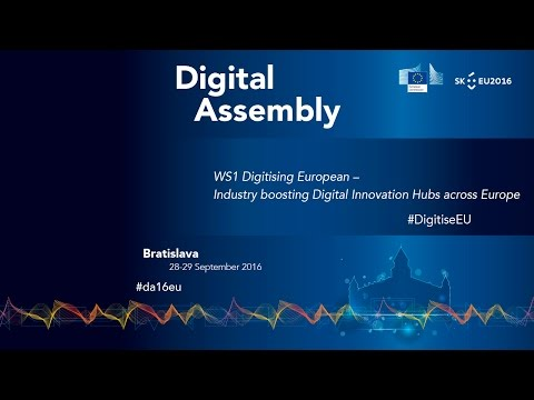 Digital Assembly 2016 - Workshop 1: Digitising European Industry