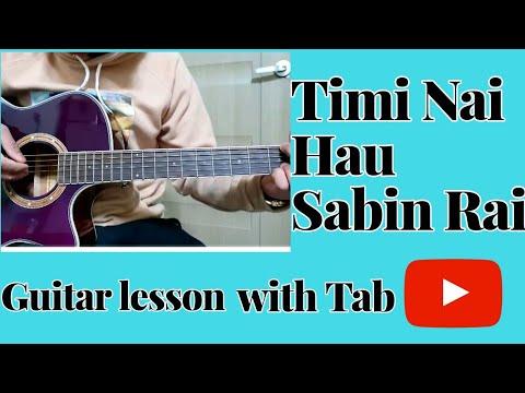 Timi Nai Hau Guitar Lesson Sabin Rai