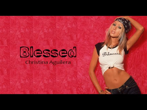 10 - Blessed - Christina Aguilera (lyrics video) mp3