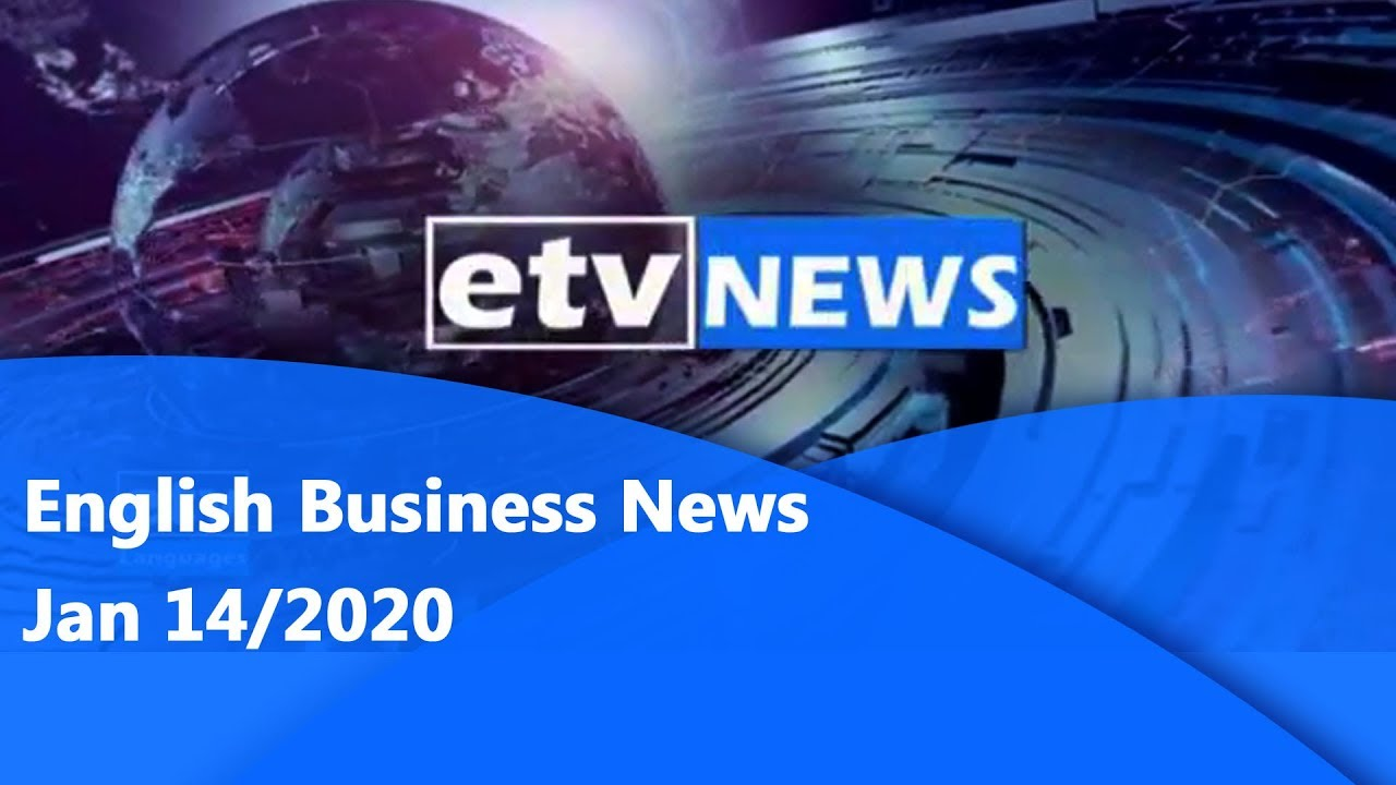 English Business News Jan,14/2020 |etv