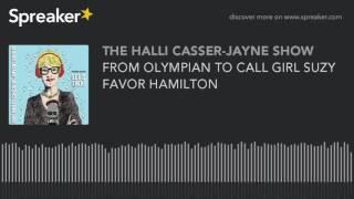 FROM OLYMPIAN TO CALL GIRL SUZY FAVOR HAMILTON