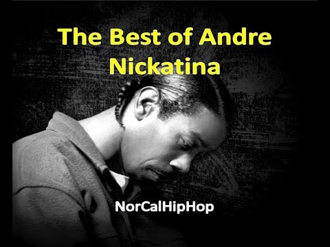 The Best of Andre Nickatina